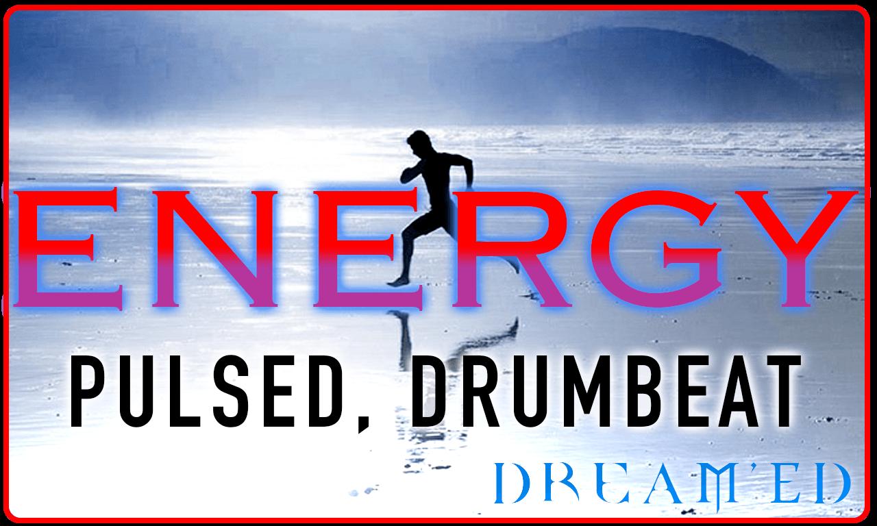 Energy - Playlist - Dream'Ed