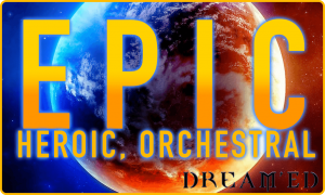 Epic - Playlist - Dream'Ed